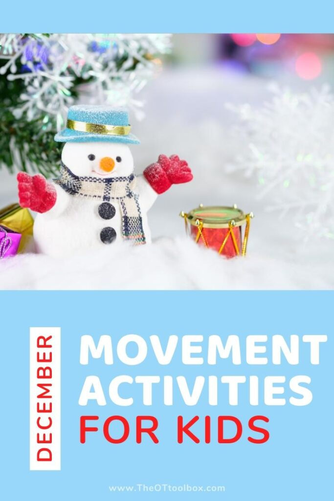 December movement activities for preschoolers, toddler learning, and occupational therapy activity planning.