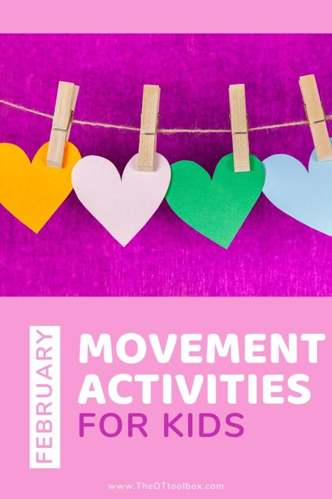 February movement activities for preschoolers, toddlers, and sensory play.