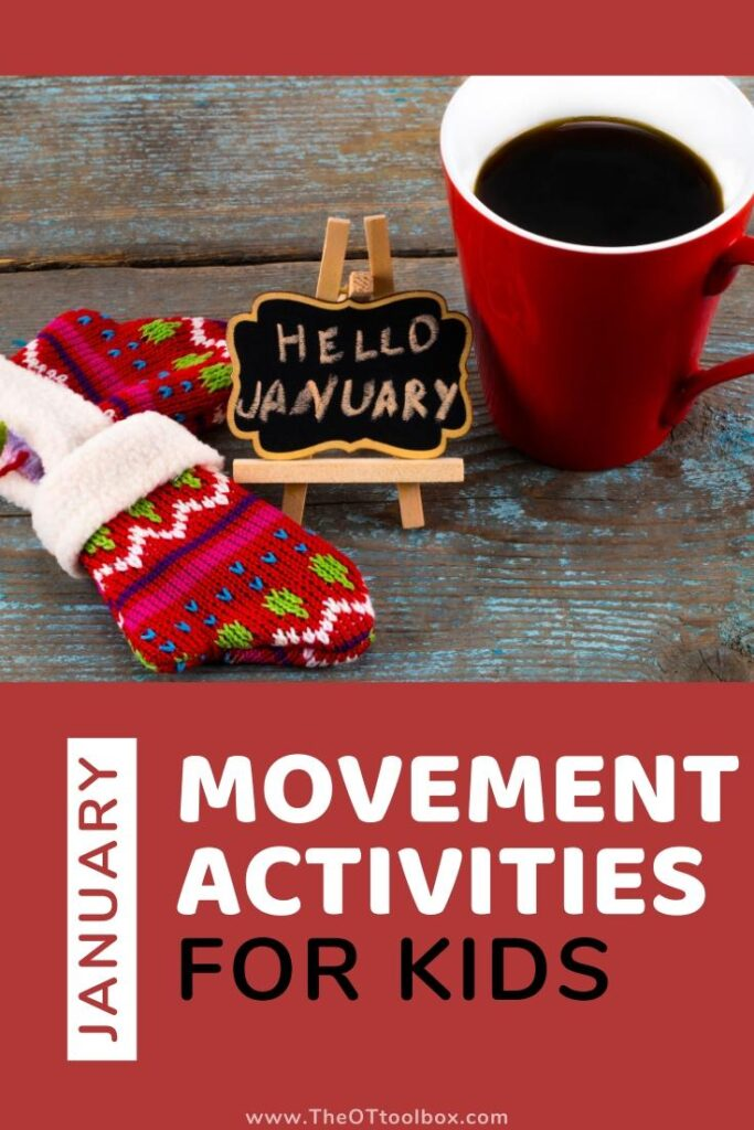 January movement activities for preschoolers, toddlers, and sensory learning.