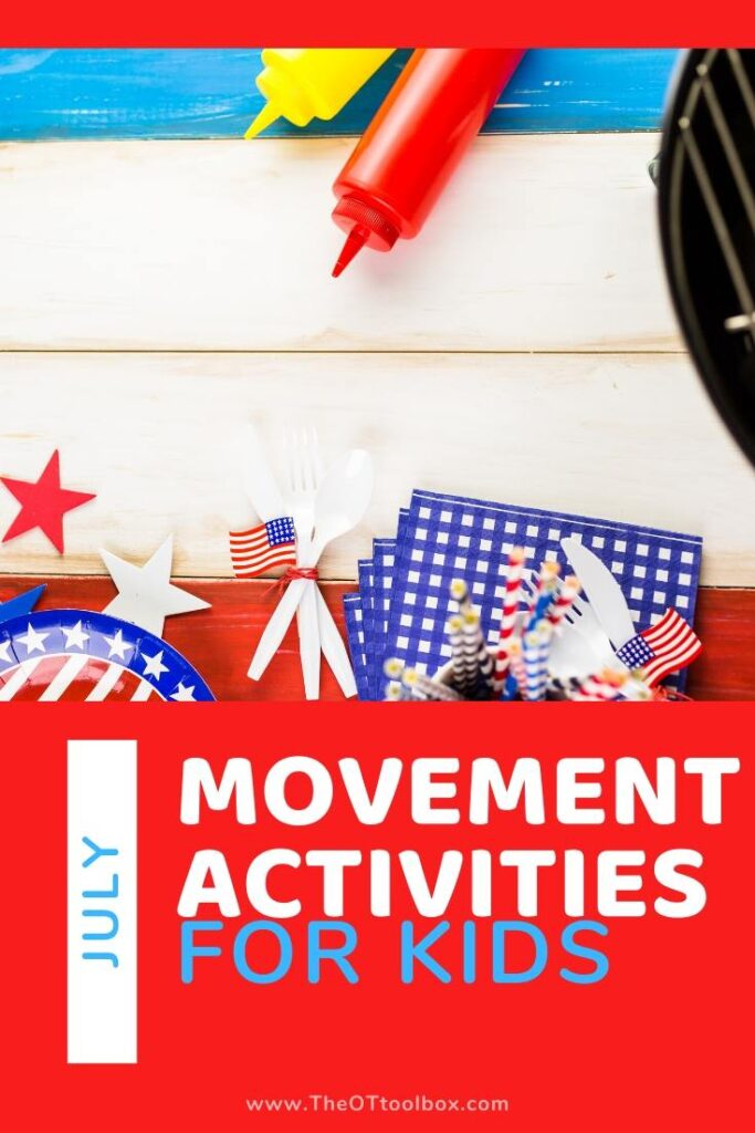July movement activities for preschoolers and toddlers learning and play.