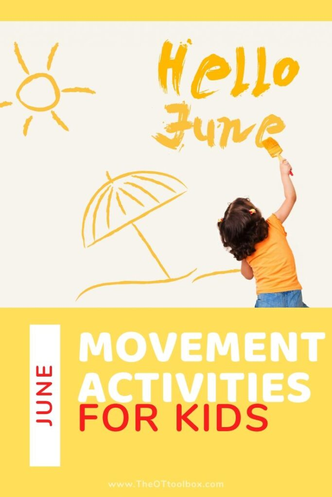June movement activities for occupational therapy activity planning.
