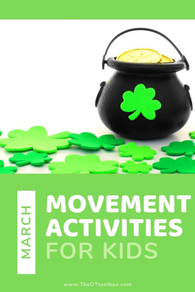 March movement activities for learning, play, brain breaks, and sensory learning.