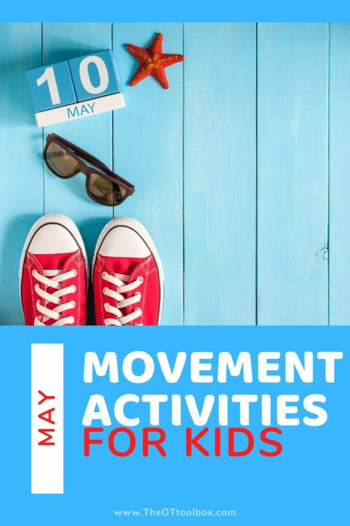 May movement activities for kids.
