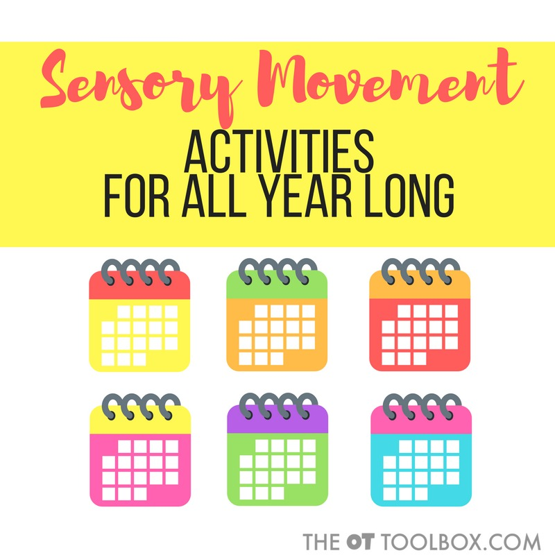 Use these monthly movement activities to encourage sensory input or gross motor play all year long.