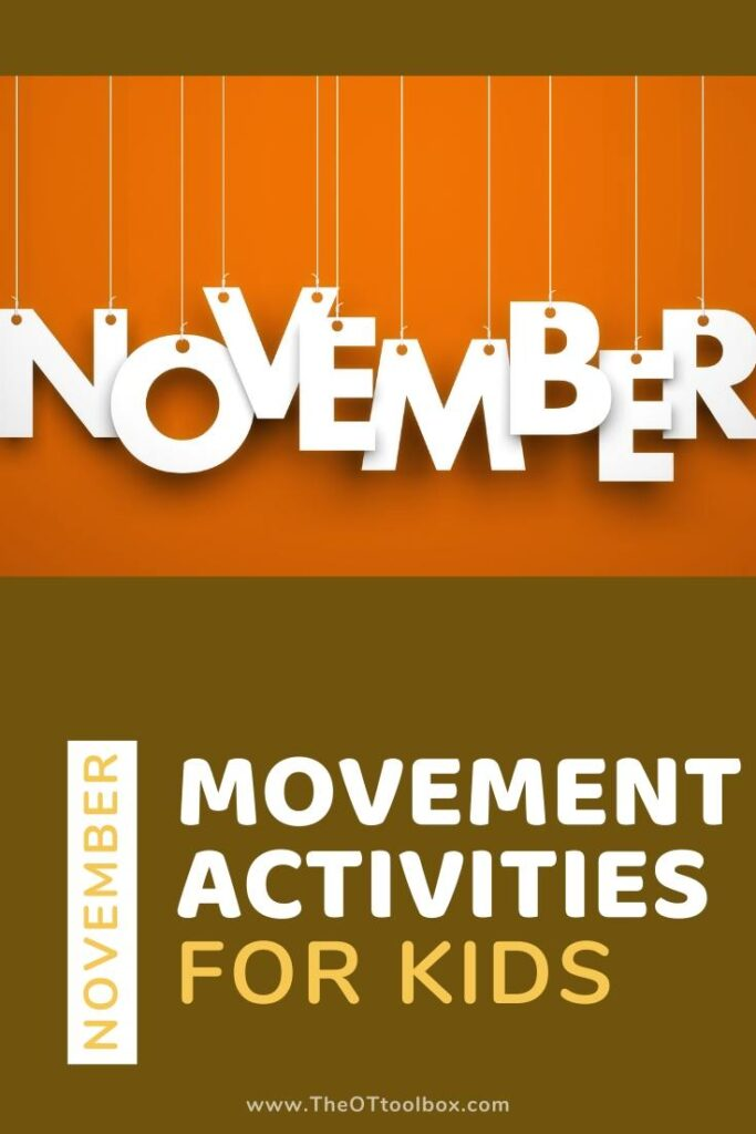 November movement activities for brain breaks, and classroom movement and learning.