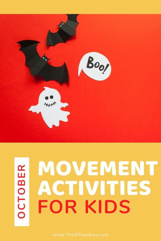 October movement activities for preschool and toddler development.