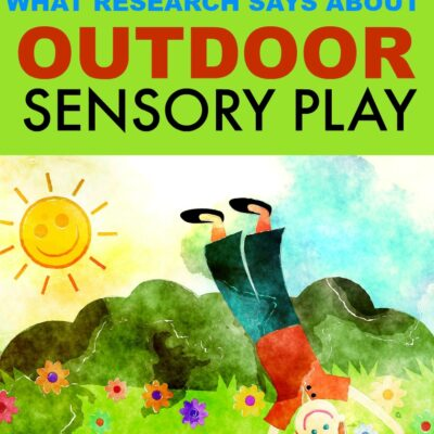 What Research Says About Outdoor Sensory Play