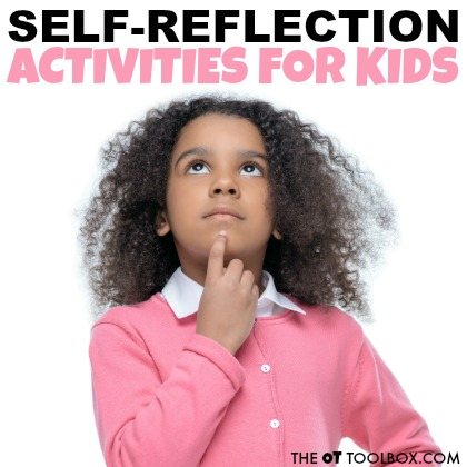 Use these self-reflection activities for kids to help kids reflect on behaviors and identify coping skills or self-regulation strategies that work in the home or classroom.