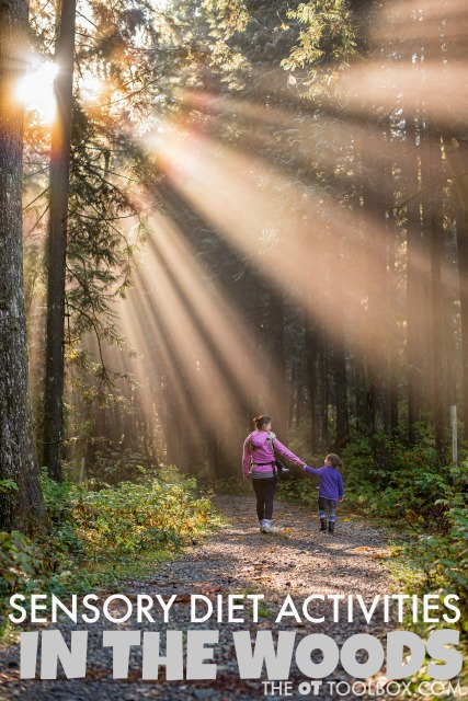 Occupational therapists can use these sensory diet activities for wooded areas to recommend sensory diet activities for outdoors or as part of a home program for children with sensory processing needs or SPD.