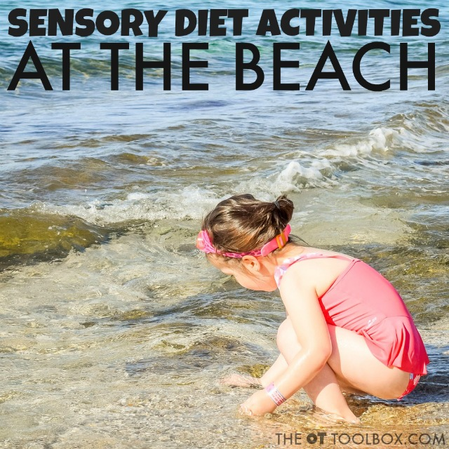 Kids with sensory processing challenges or SPD can use these sensory diet activities at the beach, perfect for Occupational Therapists to recommend as a home program for beach play or for families travelling to the beach for vacation.
