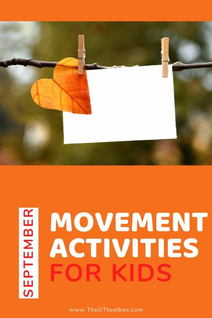 September movement activities for occupational therapy games.