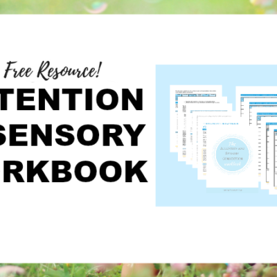 Attention and Sensory Needs are Connected