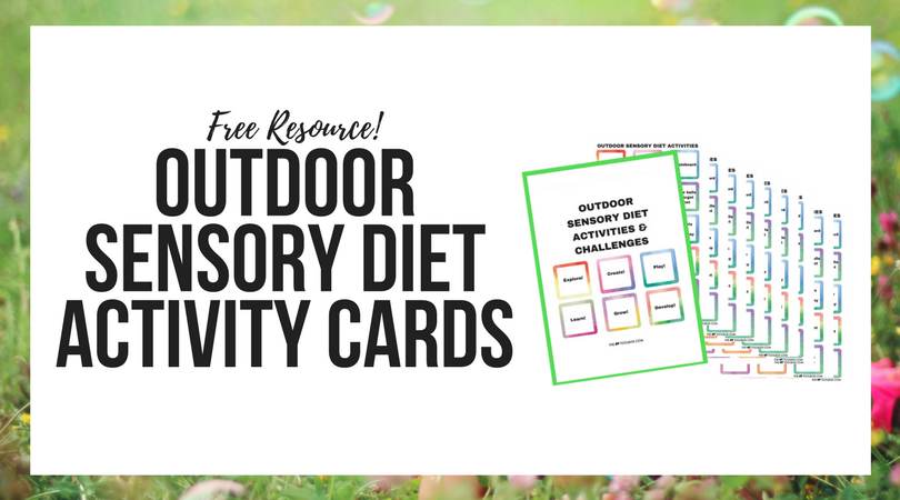 Free printable outdoor sensory diet activities that kids with sensory processing needs can use as part of a sensory diet while exploring and participating in challenges outside.
