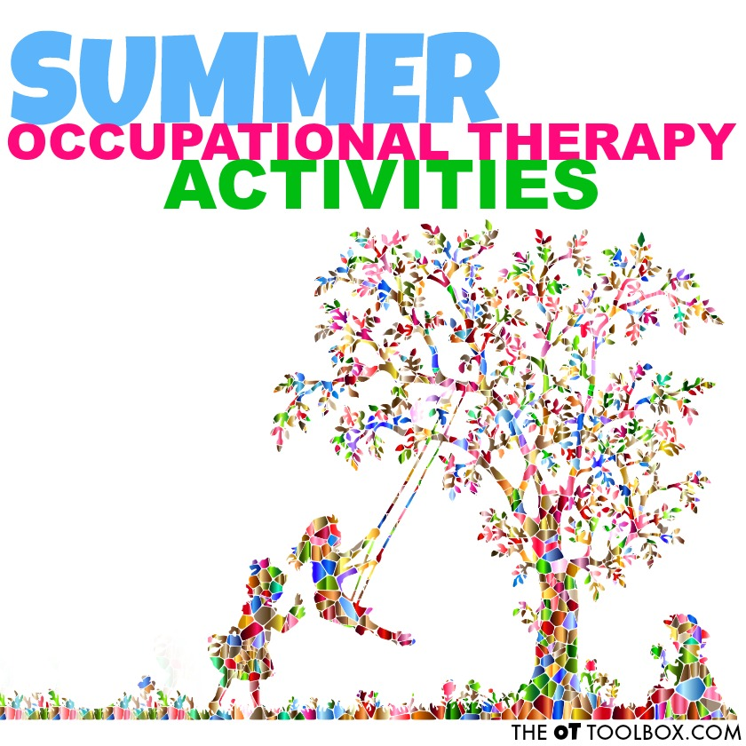 Use these summer occupational therapy activities when planning sensory activities, fine motor, and gross motor developmental ideas for kids.