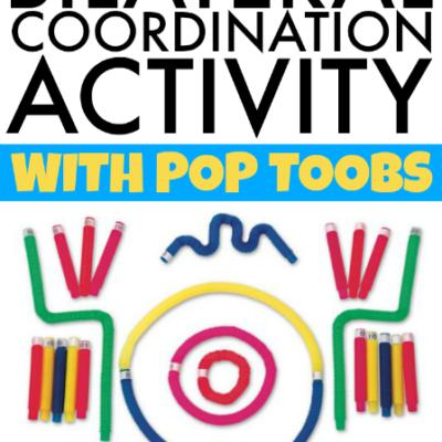 Bilateral Coordination Activity Using Pop Toobs