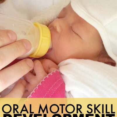 Development of Oral Motor Skills