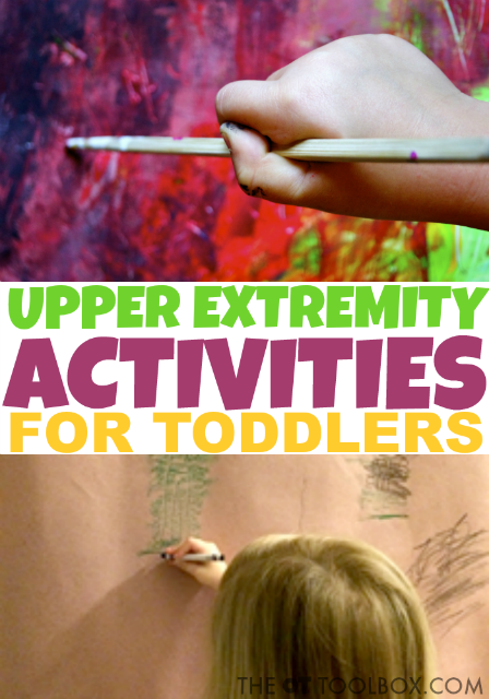 These upper extremity activities for toddlers will help improve the strength and stability needed for endurance and coordination in handwriting and other tasks.