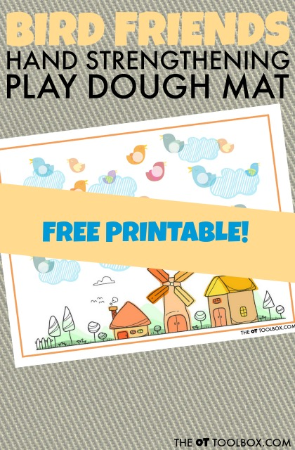 Print this free play dough mat to help kids with hand strength and fine motor skills like intrinsic hand strength and strengthening of the intrinsics of the hands to help with fine motor skills like handwriting and coloring, all using a bird theme playdough mat!
