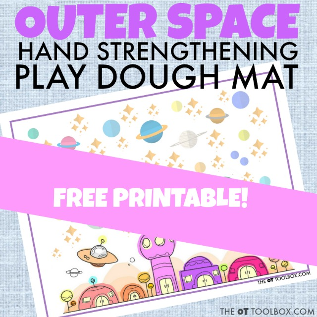 Print off this free outer space play dough mat to help kids increase their hand strength and the intrinsic hand strength needed for fine motor tasks, all with a space theme!