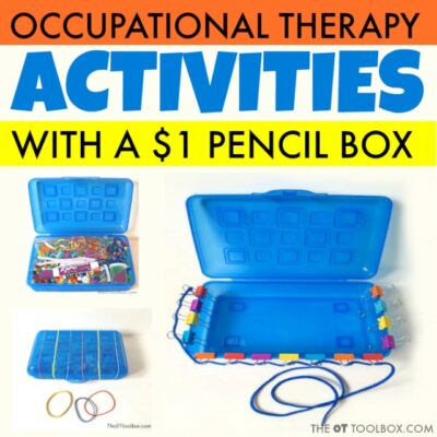 Turn a $1 Pencil Box into a Therapy Power Tool