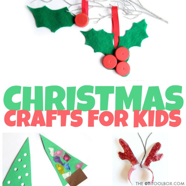 Need Christmas craft ideas for this holiday season? These Christmas crafts for kids will keep the kids happy while strengthening fine motor skills, visual motor skills, coordination, and more while working on the skills kids need, all with Christmas crafts!