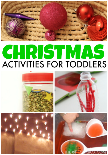 Christmas Ideas For Toddlers.Christmas Activities For Toddlers The Ot Toolbox