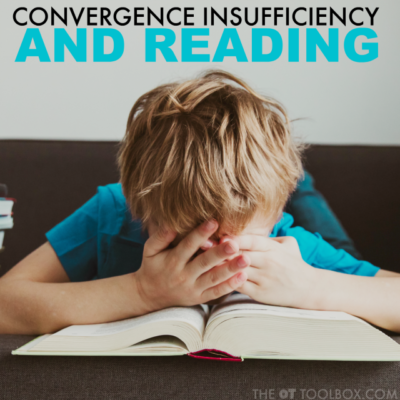 How Convergence Insufficiency Impacts Reading