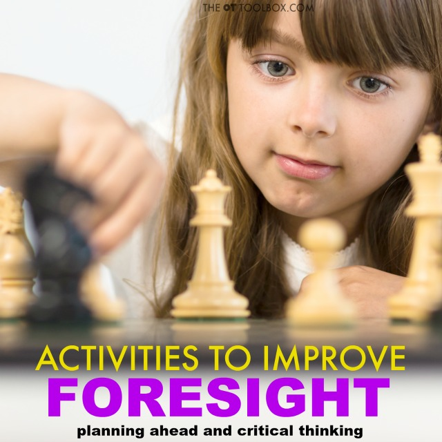 Try these activities to teach foresight, including critical thinking games like chess, monopoly, and other board games.