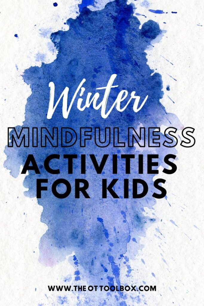 These winter mindfulness for kids activities are coping strategies to address self-regulation and awareness in kids.