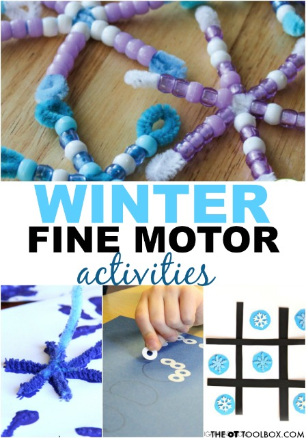 These winter fine motor activities can help kids develop the hand strength and fine motor skills needed for every day tasks, all with a winter theme.