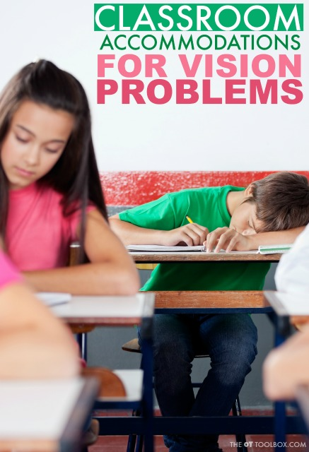 These classroom accommodations are strategies to accomodate for visual impairments that limit learning or interfere with classroom participation.