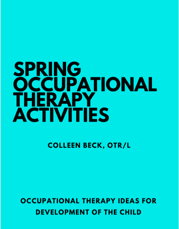 Spring Occupational Therapy Activities  for kids.