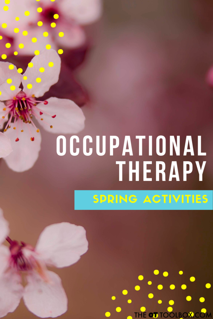 Use these Spring Occupational Therapy activities to promote skills like fine motor work, gross motor skills, bilateral coordination, eye-hand coordination, and more, all with a spring theme!