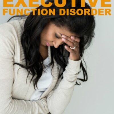 Resources for Adults Battling Executive Function Disorder