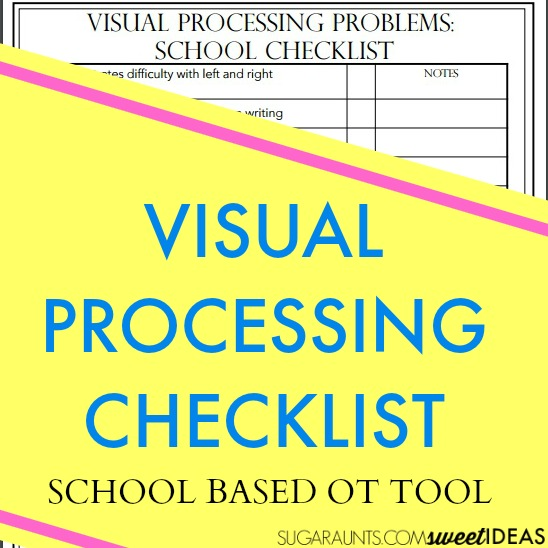 Visual processing and handwriting checklist for school and home to help with visual processing disorders