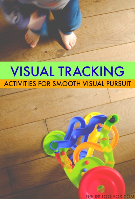 Activities to work on smooth pursuits and visual tracking in kids