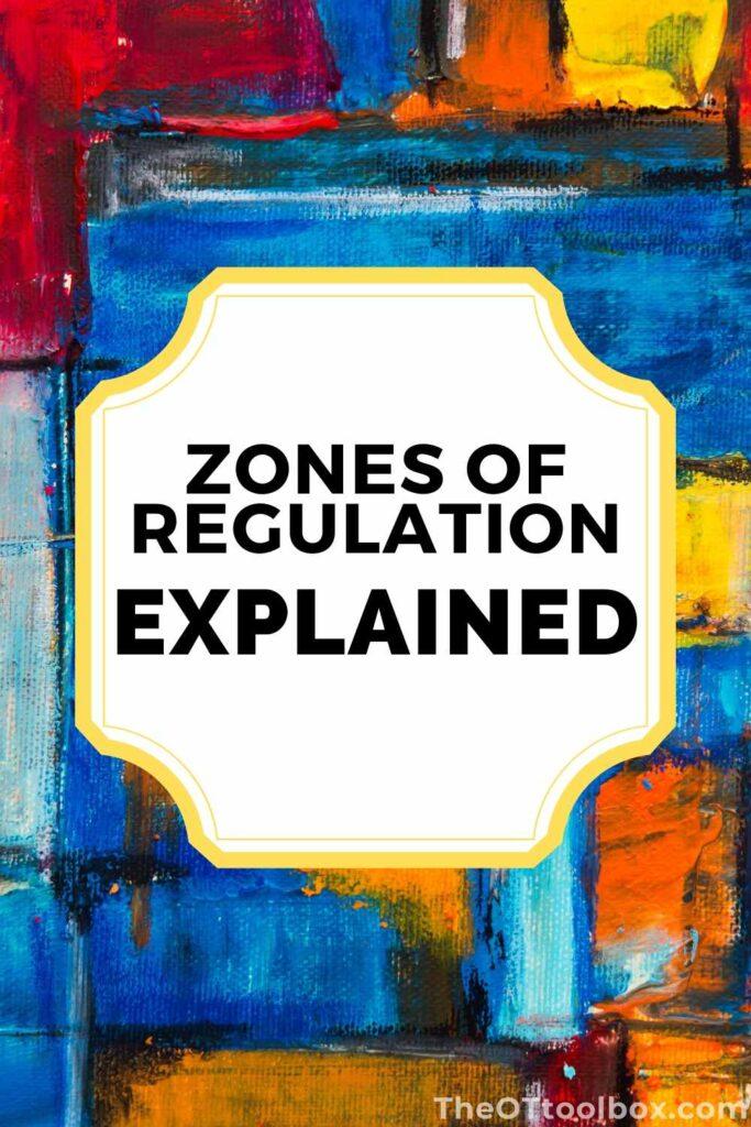 Zones of regulation explained