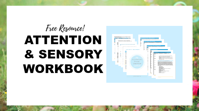 Free attention and sensory workbook to help occupational therapists work on attention as a result of sensory processing challenges.