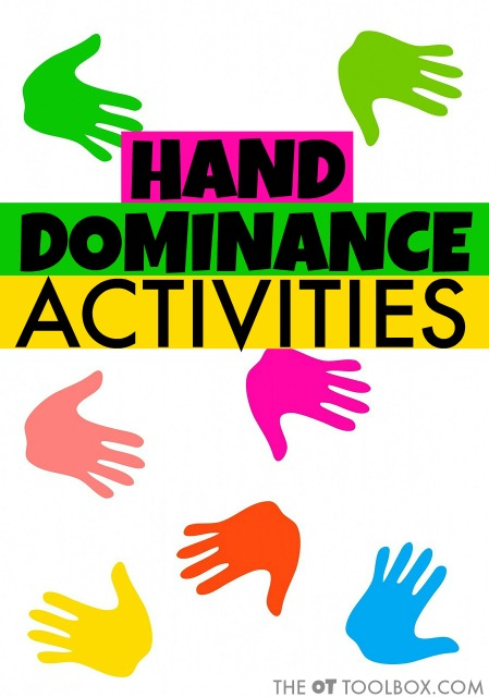 These hand dominance activities help kids establish a preferred hand in functional activities like cutting with scissors or handwriting.