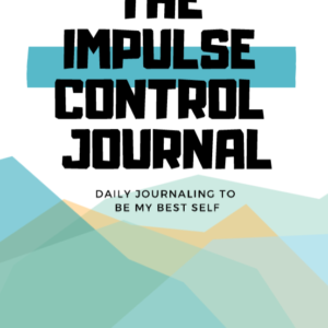 Impulse Control Journal the OT Toolbox