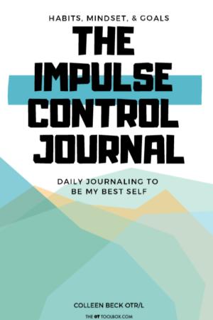 Impulse Control Journal the OT Toolbox