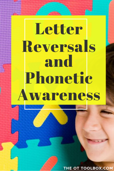 Letter reversals can be related to phonetic awareness difficulties.