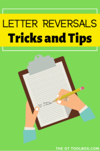 Letter reversals tips and help for letter reversals in handwriting