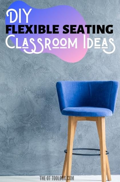 These DIY flexible seating ideas are alternative seating for the classroom like bean bags, cushions, therapy balls to help kids with sensory needs.