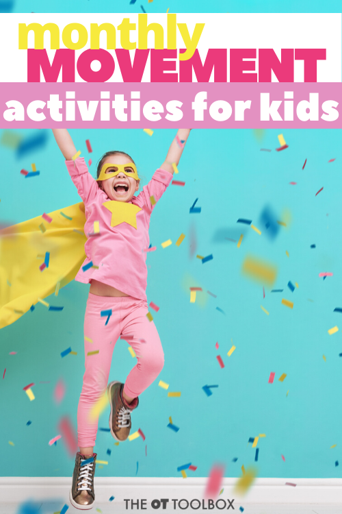 Monthly movement activities for kids