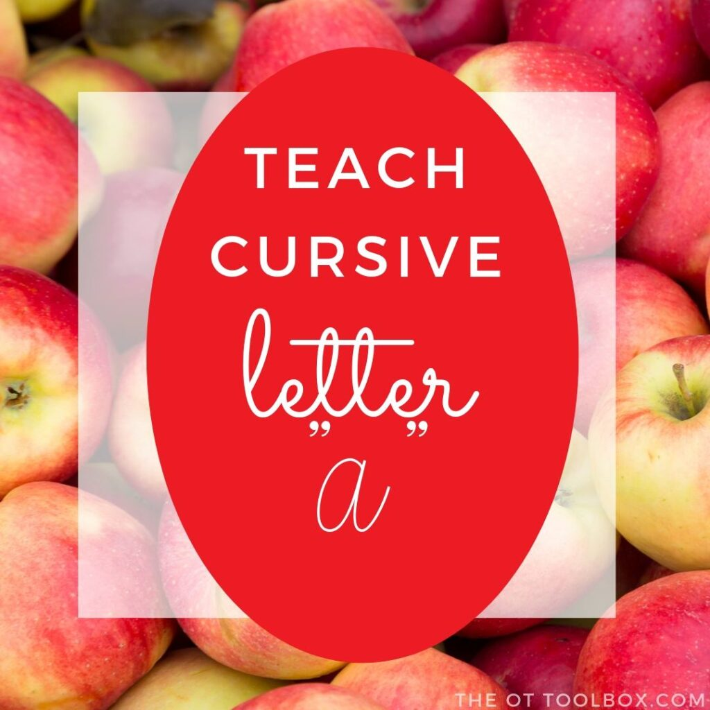 How to teach cursive letter a.
