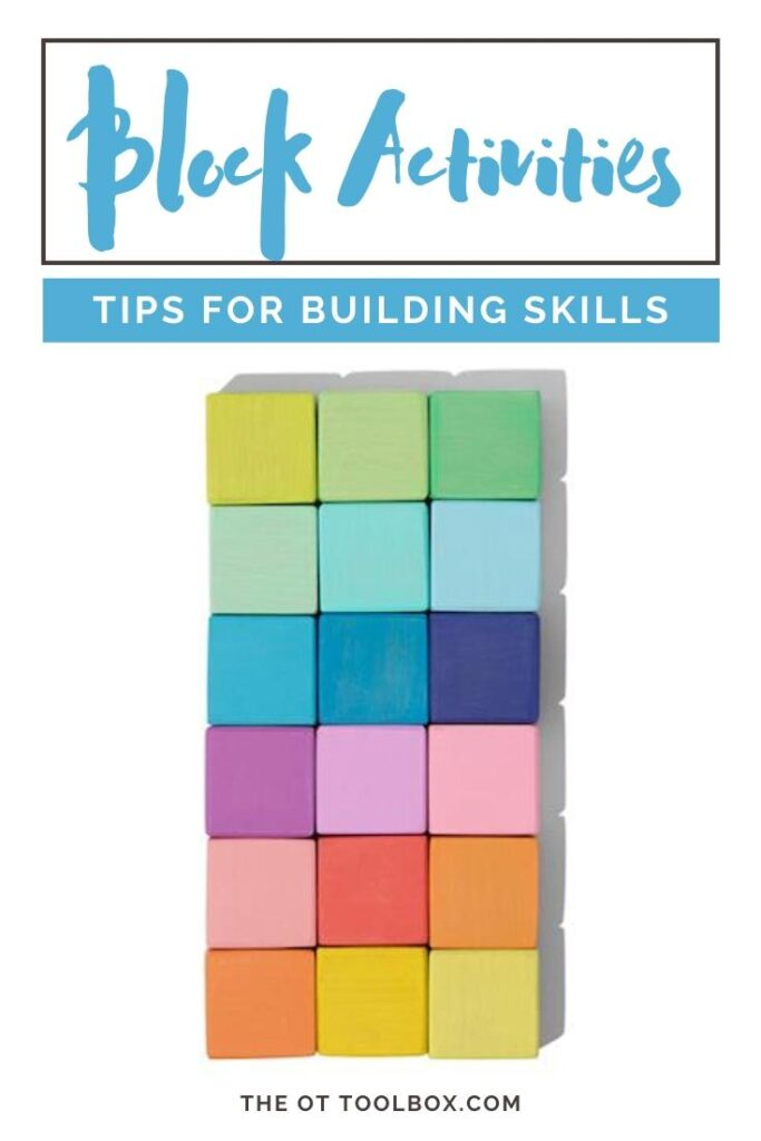 Block activities to improve visual processing skills, fine motor skills, executive functioning and more.
