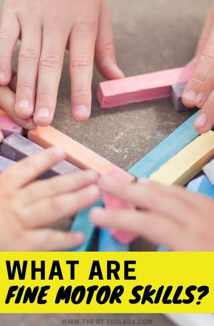 What are fine motor skills? This guide will explain the definition of fine motor, fine motor activities, and what fine motor skills mean in child development.
