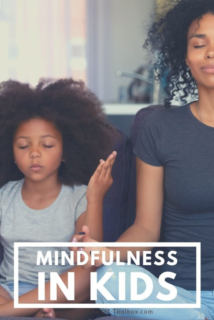 what does mindfulness for kids mean?
