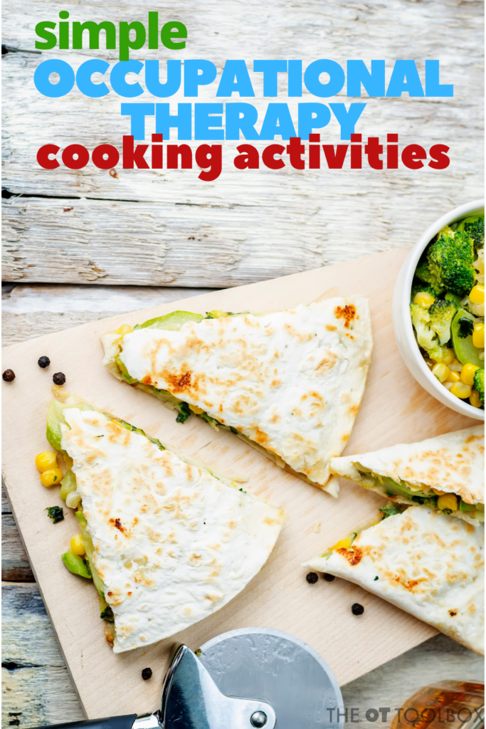 Simple occupational therapy cooking activities